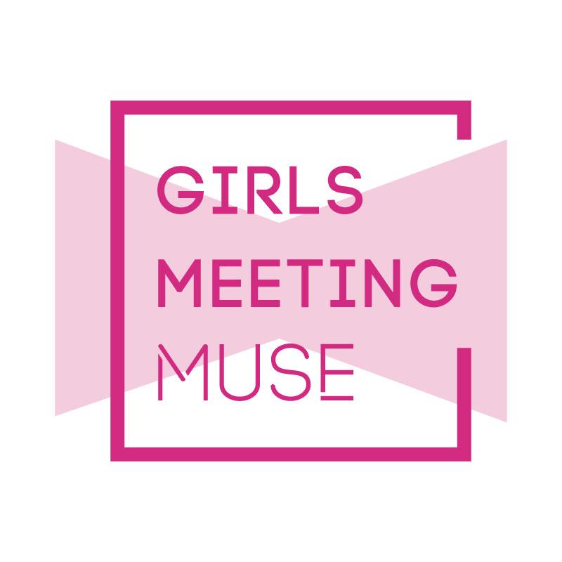 GIRLS MEETING MUSE